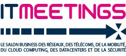 IT MEETINGS - The networking, telecom, mobility, cloud computing, data center and security business show